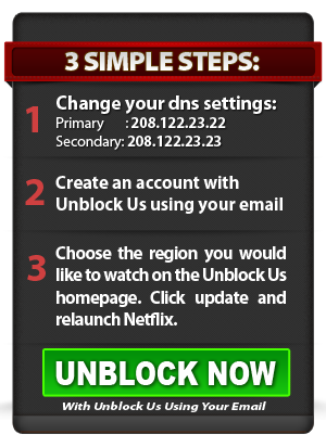 3 simple steps to get American Netflix